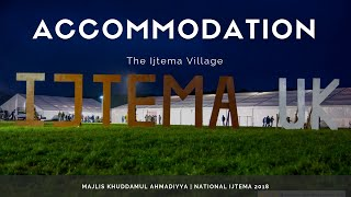MKA UK Ijtema 2018 - The Ijtema Village - Accomdation