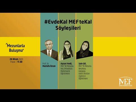 """EvdeKal MEFteKal Söyleşileri - 3 """"Eğitim Fakültesi Mezunlarla Buluşma"""""""