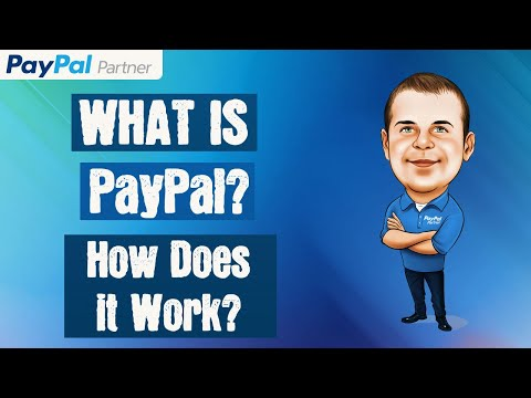 What Is PayPal And How Does It Work?