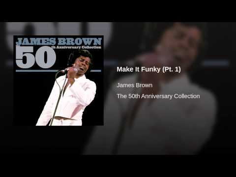 Make It Funky (Pt. 1)