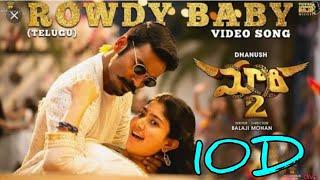 Rowdy Baby 10D Audio Song || Maari2 Telugu Movie 10D Audio Songs ||