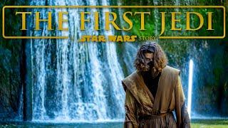 The First Jedi - A Star Wars Story (Fan Film)