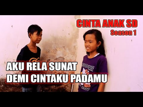 CINTA ANAK SD (season 1) - [FULL MOVIE] BIOSKOP INDONESIA