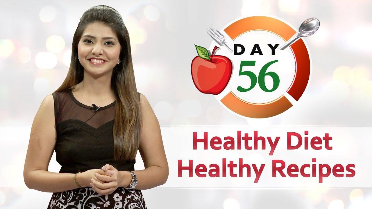 Day 56 Diet - 100 Days Diet Plan to Reduce Weight ( Veg & Non Veg)