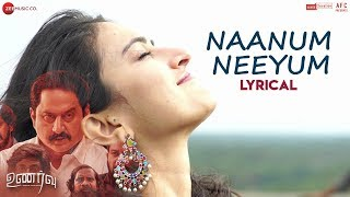 Naanum Neeyum (Title Track)   Unarvu   Subbu, Shinav, Navya, Kanthasamy, Sunny & Balaguru   Karthik