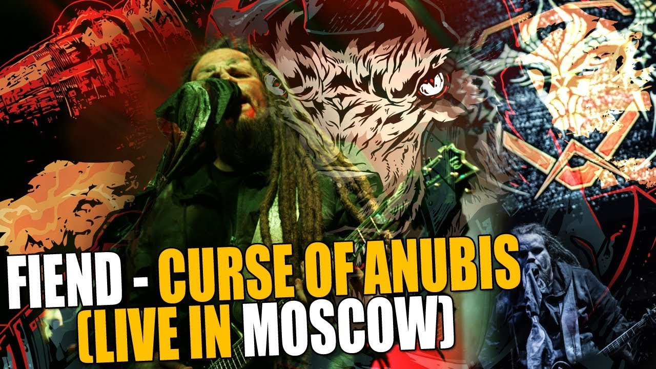 Leos Hellscream | FIEND - Curse Of Anubis (LIVE IN MOSCOW)