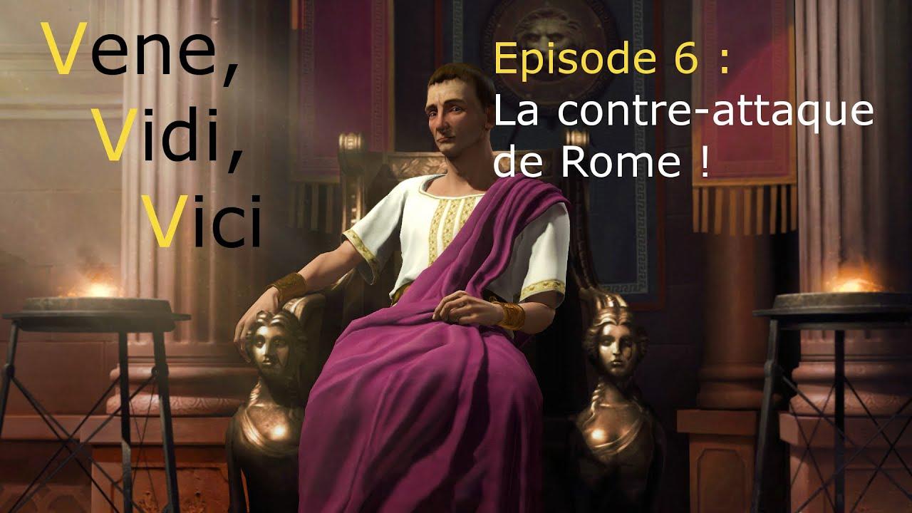 Download Vene, Vidi, Vici / Episode 6 : La contre-attaque de Rome !