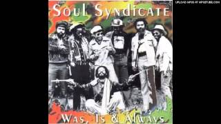 Soul Syndicate - Guns Of Navarone - Was, Is & Always