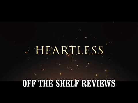 Heartless Review - Off The Shelf Reviews
