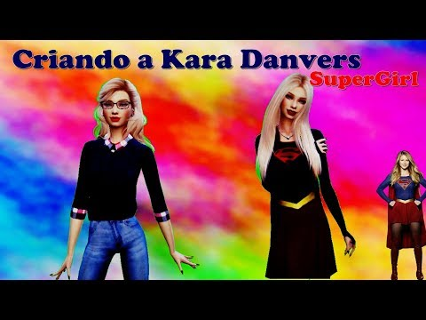 Criando a Kara Danvers/Supergirl The Sims 4