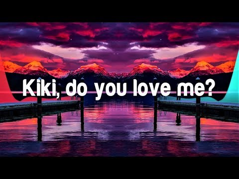 Drake - In My Feelings | Kiki Do you love me