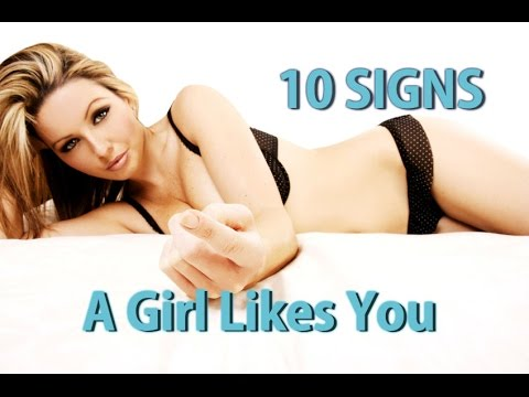 10 Signs A Girl Likes You - YouTube