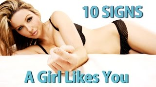 10 Signs A Girl Likes You