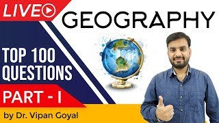 Geography India & World | Top 100 MCQ for UPSC State PCS SSC CGL Railway by Dr Vipan Goyal | Part 1