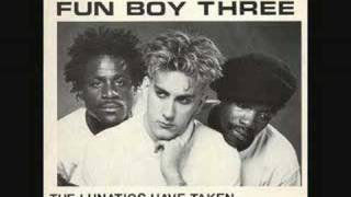 Fun Boy Three - The Lunatics Have Taken Over the Asylum