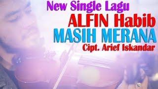 alfin habib masih merana official video new single