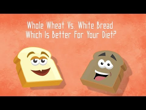 Whole wheat vs. white bread - which is better for your diet?