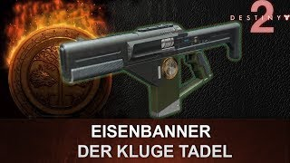 """Destiny 2: Eisenbanner Fusionsgewehr Review """"Der Kluge Tadel"""" (Deutsch/German)"""