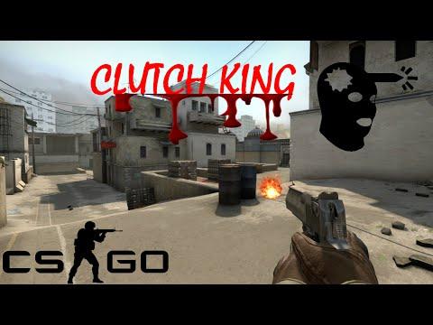 CS GO - CLUTCH KING