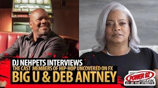 Deb Antney & BIG U ( Hip-Hop - Uncovered ) speak on Nipsey Hussle, new show + More!