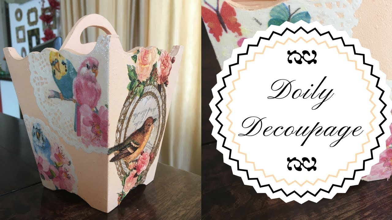 Diy How To Decoupage A Doily Youtube