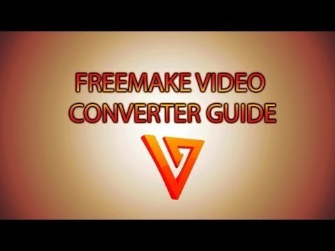 Freemake Video Converter 2013 Review & Converter Guide (Conversion, Compression & Editing)