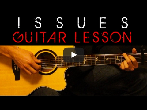 Julia Michaels Issues Easy Acoustic Guitar Tutorial Lesson Cover