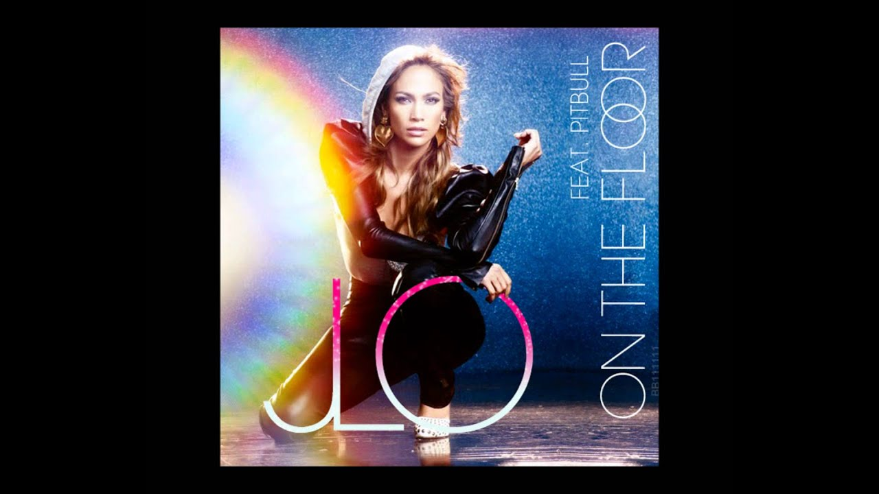 Jennifer lopez feat pitbull on the floor lyrics