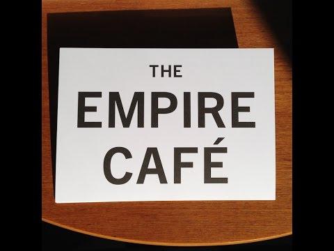 The Empire Cafe