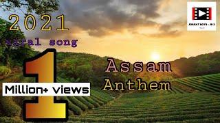 THE ASSAM ANTHEM   HINDI SONG   THE ASSAM SONG  THE ASSAM ANTHEM RAP SONG   2021 VIRAL SONG