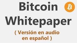 Whitepaper original bitcoin ( narrado en español )