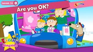 Lektion 24_(B)Sind Sie OK? - Comic-Story - englische Erziehung - Leichte Konversation für Kinder