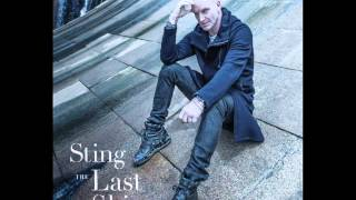 Sting: I Love Her But She Loves Someone Else