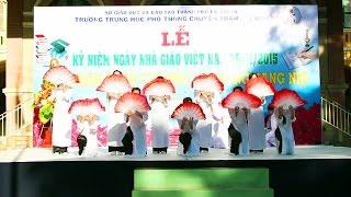NGHĨA SƯ ĐỒ (Múa) - Lễ Kỉ Niệm Ngày Nhà Giáo Việt Nam 20/11