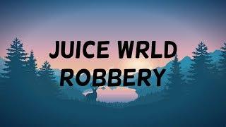 Juice WRLD - Robbery (clean - lyrics)