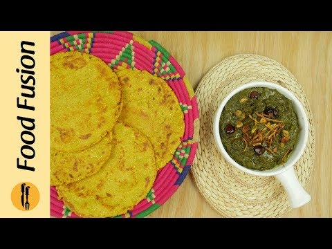Makki Ki roti with Sarson Ka Saag Recipe By Food Recipes