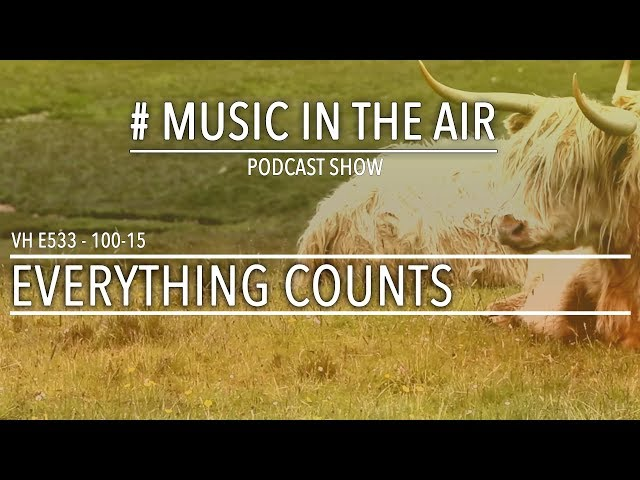 PodcastShow | Music in the Air VH 100-15 w/ EVERYTHING COUNTS