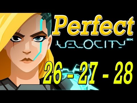 Velocity 2x - level 26, 27, 28 - Perfect