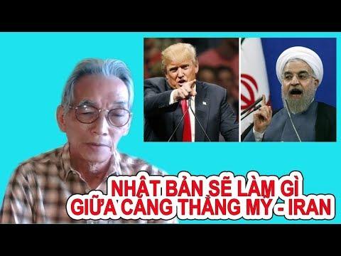 Nguyễn Xuân Nghĩa | Vai Trò Của Nhật Bản Giữa Căng Thẳng Mỹ - Iran