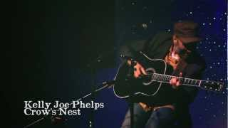 Kelly Joe Phelps- Crow