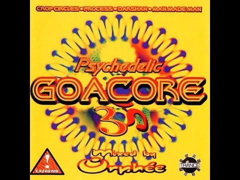 Psychedelic Goa Core 3 (Mixed By DJ Orphée)
