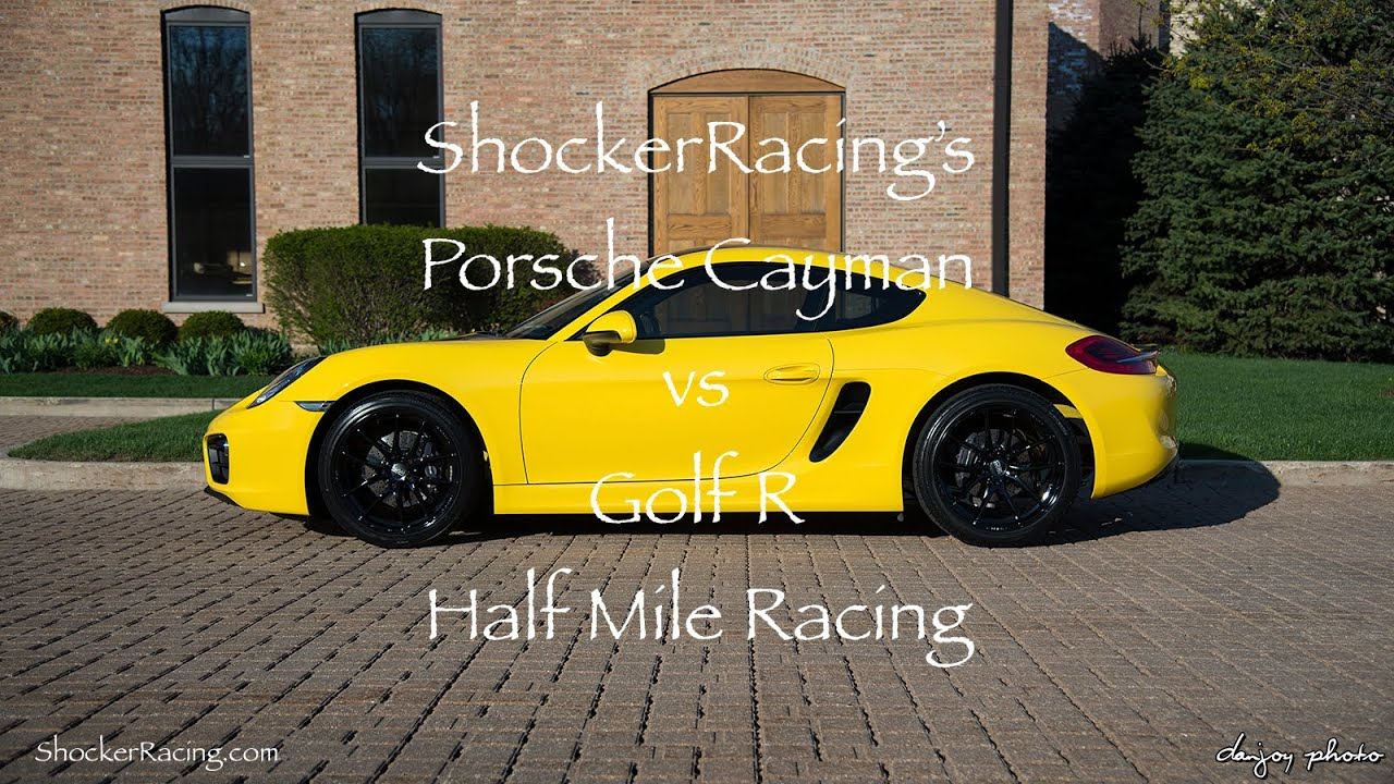 golf r vs porsche cayman 981 half mile race omega. Black Bedroom Furniture Sets. Home Design Ideas