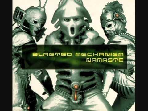 Blasted Mechanism - Namaste (ALBUM STREAM)