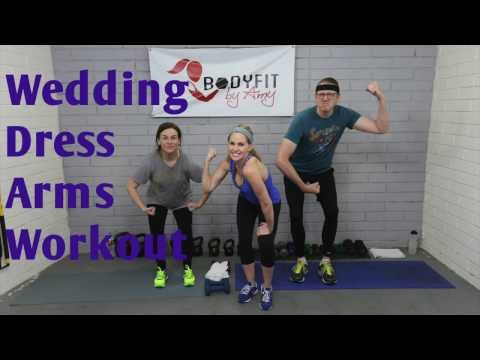 20 Minute Wedding Dress Arms Workout to tone your arms and back