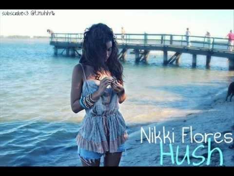 ☆ Hush - Nikki Flores