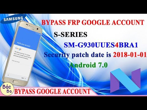How To Bypass FRP Google Account S - Series S7 (SM-G930U) Android