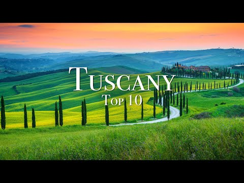 Top 10 Places To Visit In Tuscany – 4K Travel Guide