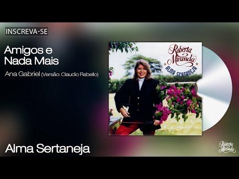 Roberta Miranda - Amigos e Nada Mais - Alma Sertaneja- [Áudio Oficial]
