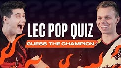 #LEC Pop Quiz - Guess the Champion