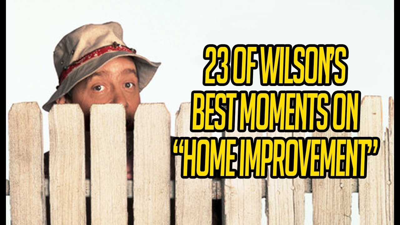 23 Of Wilson S Best Moments On Home Improvement Youtube